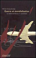 Guerre et mondialisation Michel Chossudovsky