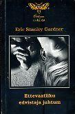 Ettevaatliku edvistaja juhtum  by  Erle Stanley Gardner