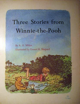 Three Stories From Winnie-the-Pooh  by  A.A. Milne