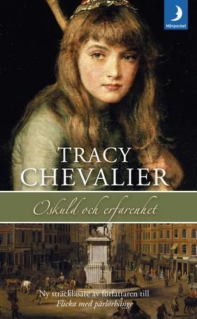 Oskuld och erfarnhet Tracy Chevalier