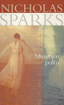 Muistojen polku Nicholas Sparks
