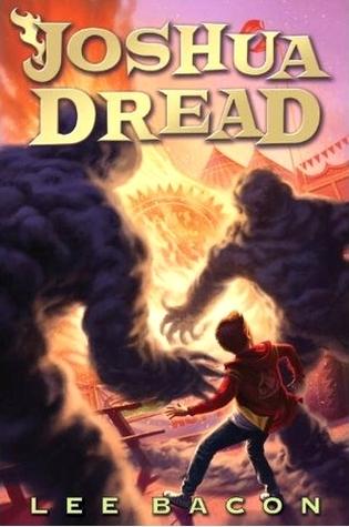 Joshua Dread (Joshua Dread #1)  by  Lee Bacon