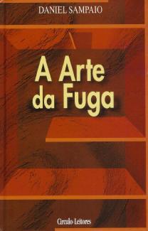 A Arte da Fuga  by  Daniel Sampaio