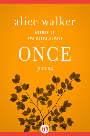 Once: Poems  by  Alice Walker