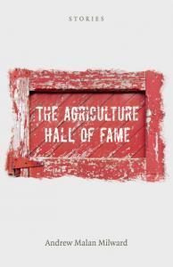 The  Agriculture Hall of Fame Andrew Malan Milward