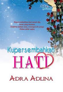 Kupersembahkan Hati  by  Adra Adlina