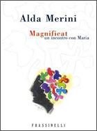 Magnificat: Un incontro con Maria Alda Merini
