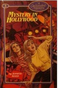 Mystery In Hollywood (Cassandra Mystery, #3) Jennifer Austin