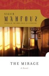 The Mirage  by  Naguib Mahfouz