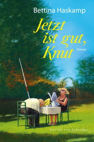 Jetzt ist gut, Knut  by  Bettina Haskamp