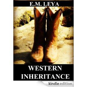 Western Inheritance  by  E.M. Leya