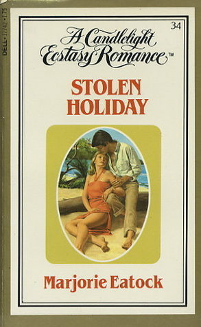 Stolen Holiday  by  Marjorie Eatock