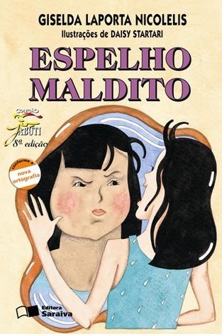 Espelho Maldito  by  Giselda Laporta Nicolelis