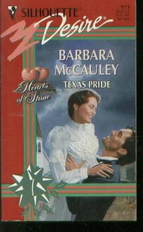Texas Pride (Silhouette Desire, # 971)  by  Barbara McCauley