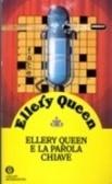 Ellery Queen e la parola chiave  by  Ellery Queen