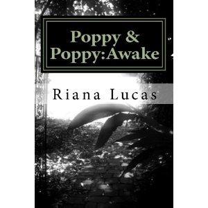 Poppy & Poppy:Awake Riana Lucas