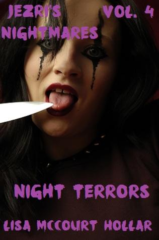 Night Terrors (Jezris Nightmares, #4)  by  Lisa McCourt Hollar