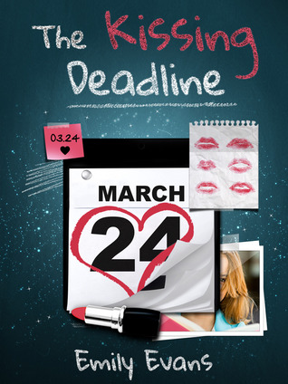 The Kissing Deadline  by  Emily  Evans