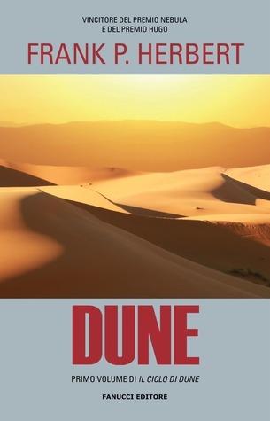 Dune (Il Ciclo di Dune, #1)  by  Frank Herbert