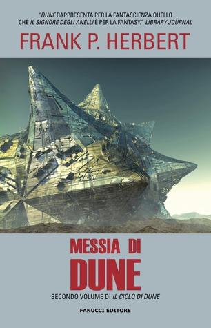 Messia di Dune (Il Ciclo di Dune, #2)  by  Frank Herbert