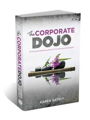 The Corporate Dojo  by  Karen Gately