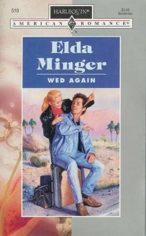 Wed Again Elda Minger