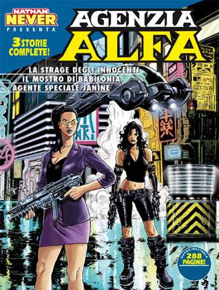 Agenzia Alfa n. 24: La strage degli innocenti - Il mostro di Babilonia - Agente Speciale Janine Lucio Sammartino