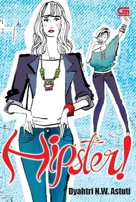 Hipster!  by  Dyahtri N.W. Astuti