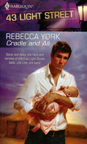 Cradle and All (43 Light Street #7)  by  Rebecca York