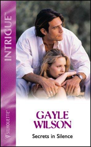 Secrets In Silence Gayle Wilson