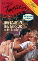 Lady In The Mirror  by  Judith Arnold