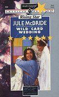 Wild Card Wedding Jule McBride