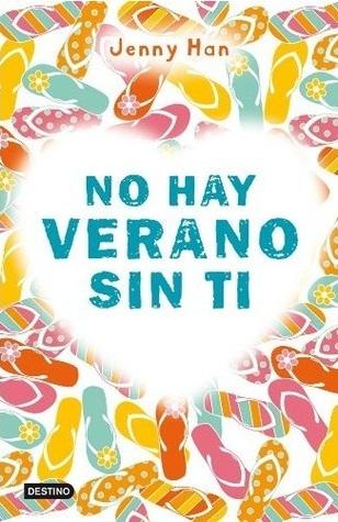 No hay verano sin ti (Summer, #2)  by  Jenny Han