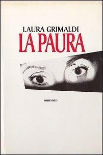 La paura  by  Laura Grimaldi