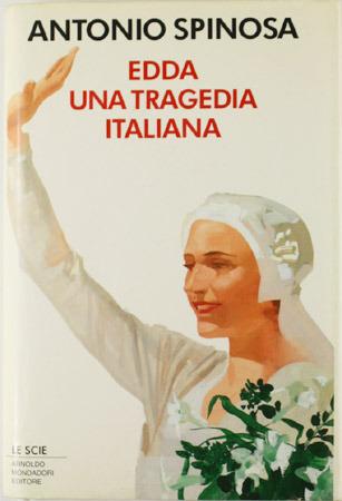 Edda: Una tragedia italiana  by  Antonio Spinosa
