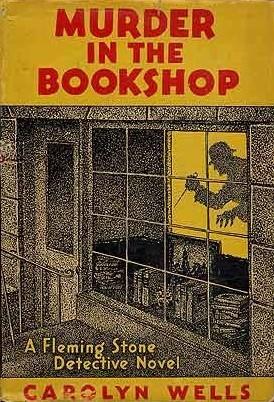 Murder in the Bookshop  by  Carolyn Wells