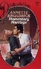 Momentary Marriage (Silhouette Desire, No. 414) Annette Broadrick