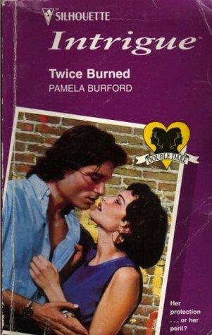 Twice Burned: Double Dare Pamela Burford