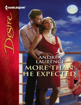 More Than He Expected Andrea Laurence