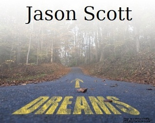 Dreams  by  Jason  Scott