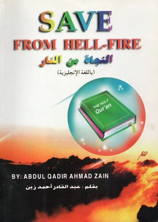 Save from Hell-Fire Abdul Qadir Ahmad Zain