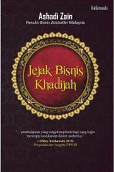 Jejak Bisnis Khadijah Ashadi Zain