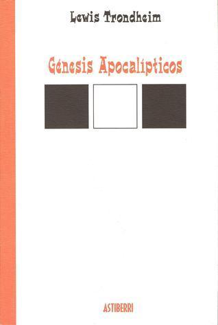 Génesis Apocalípticos  by  Lewis Trondheim