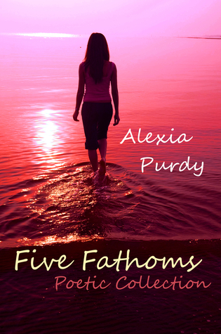 Five Fathoms Poetic Collection Alexia Purdy