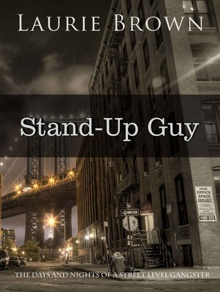 Stand-Up Guy  by  Laurie  Brown