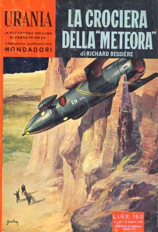La crociera della Meteora  by  Richard Bessière