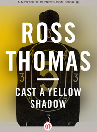 Cast a Yellow Shadow (Mac McCorkle, #2)  by  Ross Thomas