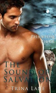 The Sound of Salvation  (Phantom River, #4)  by  Trina Lane