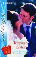 Temporary Brides?  by  Marie Ferrarella