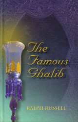 The Famous Ghalib Mirza Asadullah Khan Ghalib